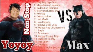 Max VS Yoyoy | the best of Max surban and yoyoy Villame | Non-Stop hits - bisayan Songs (OPM)