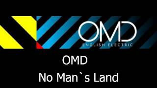 OMD - No Man`s Land (bonus track)  with lyrics