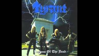 Watch Tyrant Legions Of The Dead video