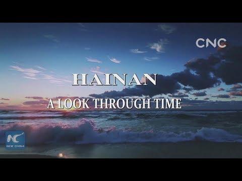 Hainan, a look through time