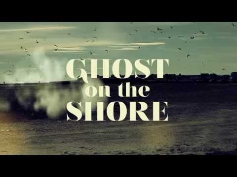 Ghost On The Shore - Lord Huron  (Music Video- Student Work)
