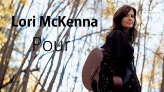Watch Lori Mckenna Pour video