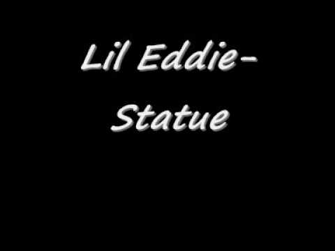 Lil Eddie- Statue
