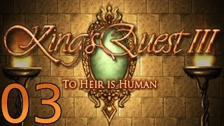 King's Quest 3: To Heir is Human Redux - [03/08] - English Walkthrough
