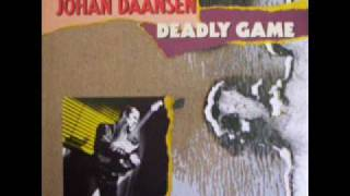 Johan Daansen - Deadly Game (Stay with me)