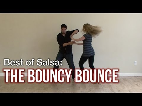 Best Salsa Dance Moves : Bouncy Bounce