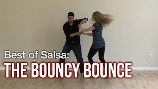 Best Salsa Dance Moves : Bouncy Bounce