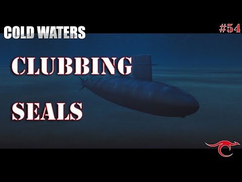 Cold Waters Ep.54 - Clubbing Seals