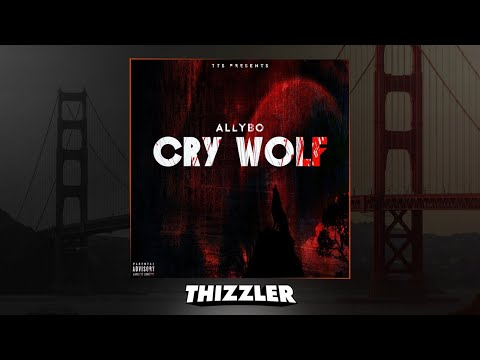 AllyBo - Cry Wolf (Prod. Beat By Eli) [Thizzler.com Exclusive]