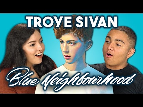 Teens React to Troye Sivan Blue Neighbourhood Trilogy