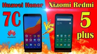 Huawei Honor 7C VS Xiaomi Redmi 5 Plus (сравнение)