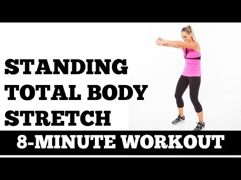 8-Minute Standing Total Full Body Stretch, Stretching Exercises You Can Do Off the Floor