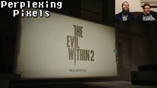 Perplexing Pixels: The Evil Within 2 (PS4) (review/commentary) 243
