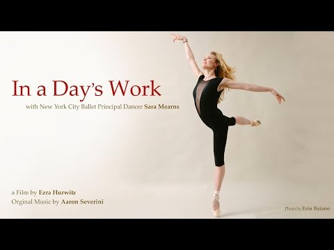 In a Day's Work - with Ballerina Sara Mearns