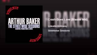Crash Goes Love (Blaster Mix)