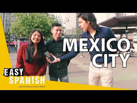 WHAT MEXICANS LIKE & DISLIKE ABOUT MEXICO CITY | Easy Spanish 145