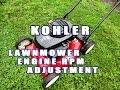 HOW TO - RPM Adjustment On Kohler Lawnmower Engine