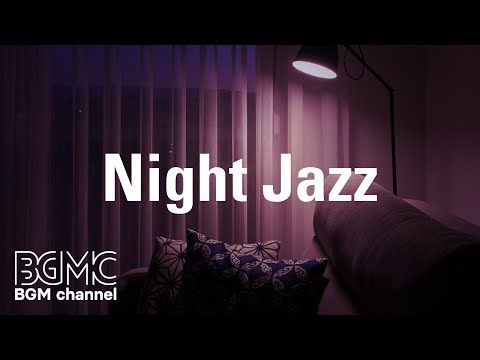 Night Jazz: Cafe Smooth Jazz - Relaxing Saxophone Instrumental Music for Work, Study, Chillout