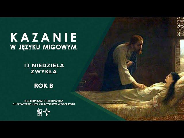 KAZANIE 13 niedziela zwykła  Rok B