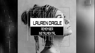 Download Lauren Daigle - Remember - Instrumental (Karaoke) Track with Lyrics Mp3 and Videos