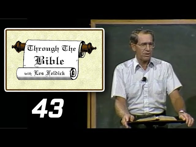 [ 43 ] Les Feldick [ Book 4 - Lesson 2 - Part 3 ] Names of Deity, Most High: Genesis 14-16