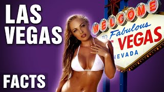 Surprising Facts About Las Vegas