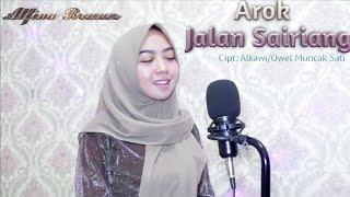 AROK JALAN SAIRIANG - ALFINA BRANER || Cipt : Alkawi Lirik : Owel