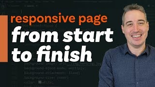 Coding a responsive webpage from start to finish