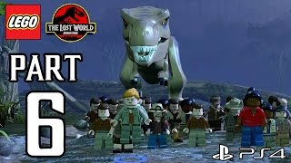 LEGO Jurassic World Walkthrough PART 6 (PS4) Gameplay No Commentary[1080p] TRUE-HD QUALITY