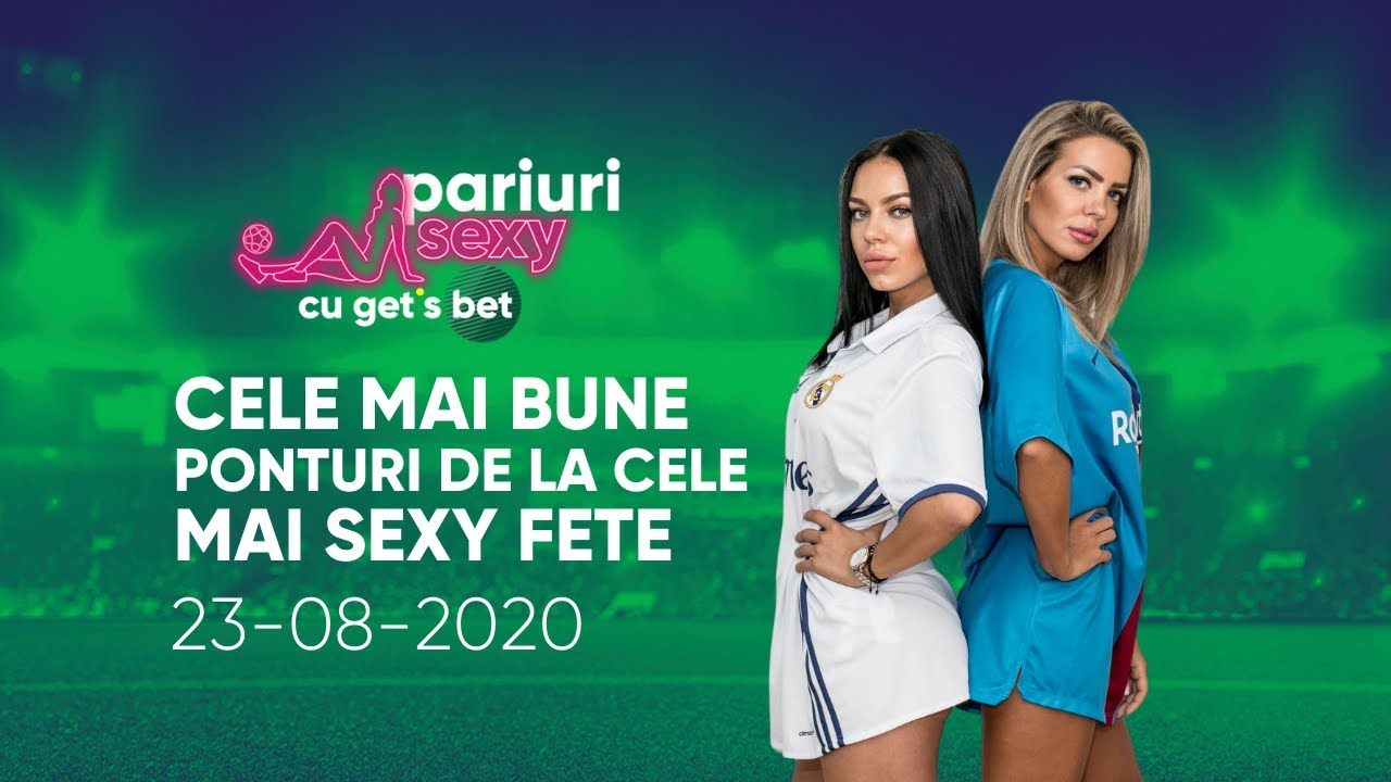 Duminica 23 august 2020     Ponturi Pariuri Sportive   Pariuri Sexy