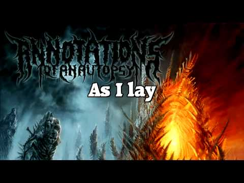 Annotations of an Autopsy - In Snakes I Bathe (LYRICS)