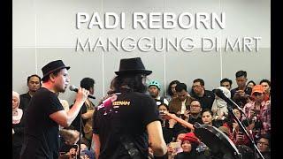 PADI REBORN kejutkan penumpang MRT