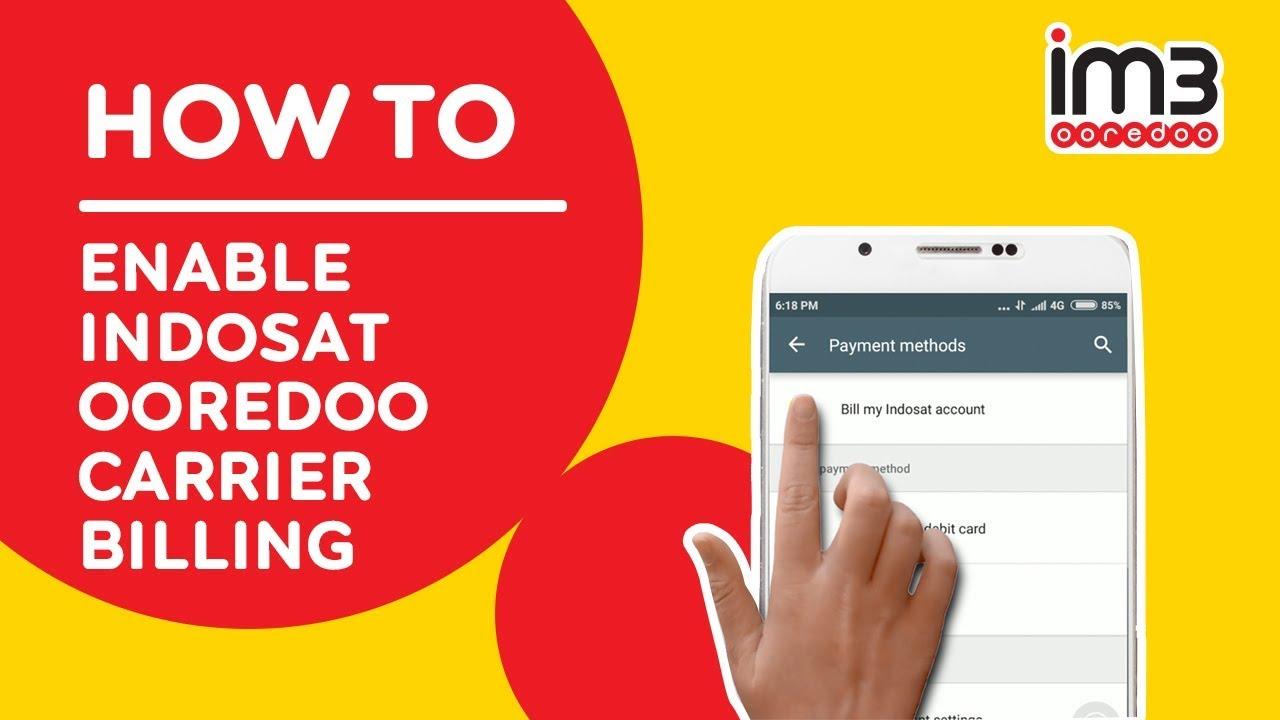 Cara Registrasi Indosat Ooredoo Carrier Billing