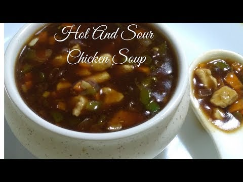 Hot And Sour Chicken Soup Recipe ||  Healthy Chicken Soup