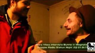 More Vibes intervista Bunna (Africa Unite) 22-01-2011 @ Magnolia