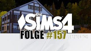 #157 | DIE SIMS 4 ★ Der letzte Tag