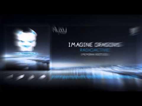 Imagine dragons - Radioactive (Memorax Bootleg)