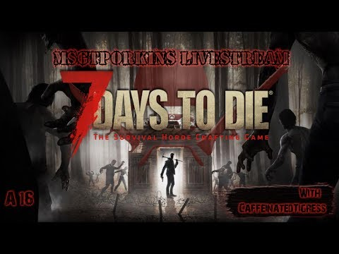 🎮🐗7 Days To Die Interactive Livestream!🐗🎮 | Hold The Line!