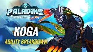Paladins - Ability Breakdown - Koga, The Lost Hand