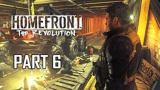 Homefront The Revolution Walkthrough Part 6 - Inside Job (PC Ultra Let