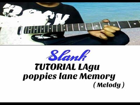Melody SLANK - POPPIES LANE MEMORY ( TUTORIAL )