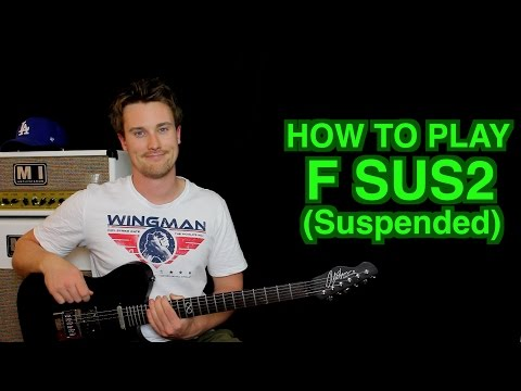 how to play f sus2 (suspended)