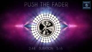 Dillytek - Push the Fader