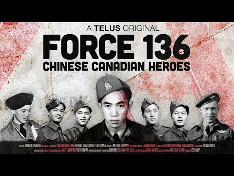 Force 136: Chinese Canadian Heroes