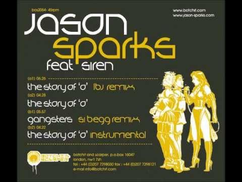 Jason Sparks - Gangsters (Si Begg Remix) [Botchit & Scarper 2006]