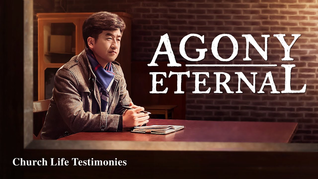 "2020 Christian Testimony Video | ""Agony Eternal"" 