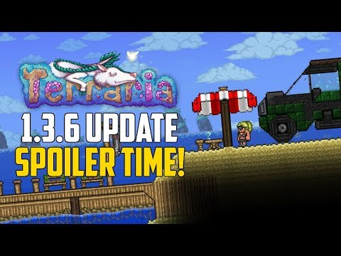 Terraria 1.3.6 SPOILERS! AWESOME NEW SPOILER! | PC NEWS