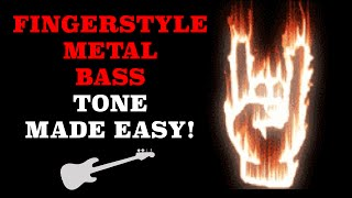 Heavy Metal Bass Tone For Fingerstyle Players!