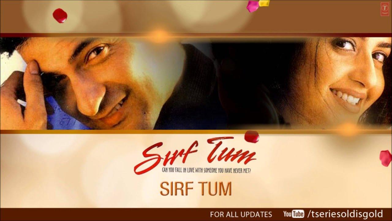 Search hindi movie sirf tum all songs - GenYoutube