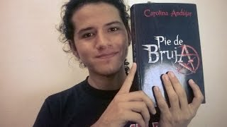Pie de Bruja - Reseña + ¡Carolina Andújar en Ecuador!